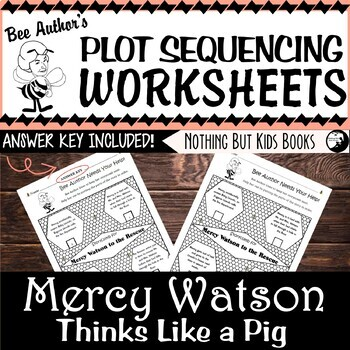 Plot Sequencing Worksheet for Mercy Watson Thinks Like a Pig