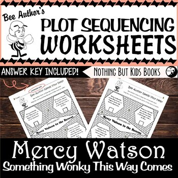 Plot Sequencing Worksheet | Something Wonky This Way Comes (Mercy Watson #6)