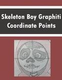 Plotting Coordinates!  Coordinate Point Graphiti - Skeleton Boy