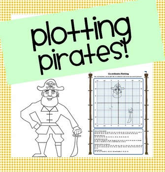 Plotting Pirates! Co-ordinates/Ordered Pairs Picture!