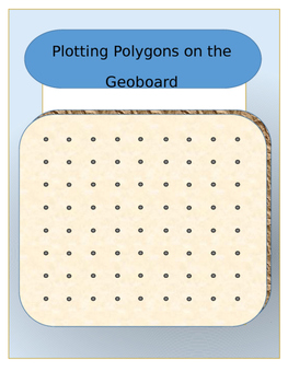 Plotting Polygons on the Geoboard