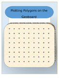 Plotting Polygons on the Geoboard