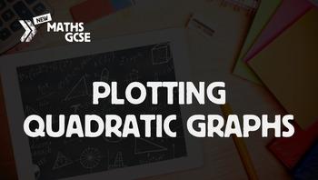 Plotting Quadratic Graphs - Complete Lesson