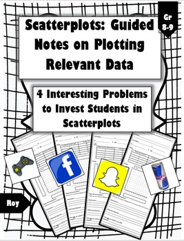 Plotting Scatterplot Data: Relevant Questions (Guided Notes & Practice)