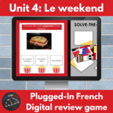 Plugged-in French digital review game - Unit 4: Le weekend