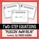 Two-Step Equations Pluggin' Away Relay