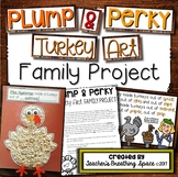 Plump and Perky Turkey --- Family Project Turkey Craftivity
