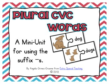 Plural CVC Words - A Mini Unit for Using the Suffix -s