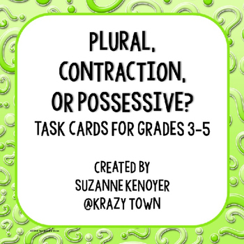 Plural, Contraction, or Possessive? Task Cards