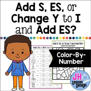 Plural Endings: Add S, ES, or Change Y to I and add ES: Color-By-Number