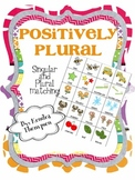 Positively Plurals: Plural Matching
