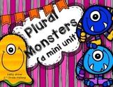 Plural Monsters (a mini unit) -s, -es, -ies