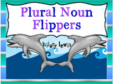 Plural Noun FLIPPERS - Adding -s, -es, -ies, and Irregular Endings