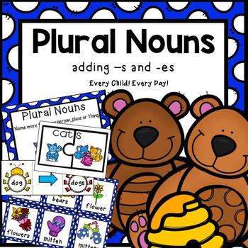 Plural Nouns:  Adding -s and -es