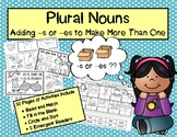 Plural Nouns - Adding -s or -es to Make More Than One