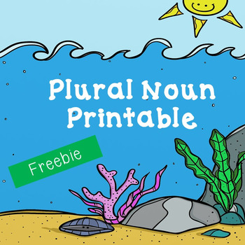 Plural Nouns Worksheet-Underwater Theme! (Color or B&W)