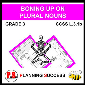 Plural Nouns:  Boning Up On Plural Nouns 3rd Grade