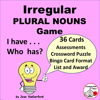 Irregular Plural Nouns    Gr 3-4-5 ♥ GRAMMAR GAME   I have...Who Has?