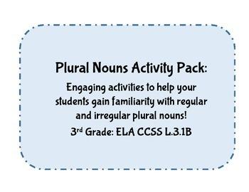 Plural Nouns Packet: 3rd Grade CCSS ELA / Language: Irregu