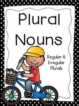 Plural Nouns {Regular & Irregular}