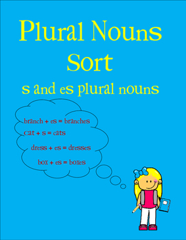 Plural Nouns Sort (s and es endings)