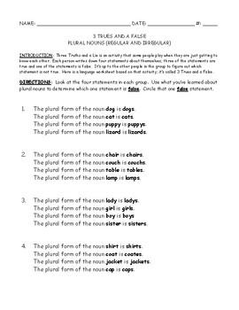 Plural Nouns - Three Trues and a False