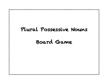 Plural Possessive Nouns Board Game