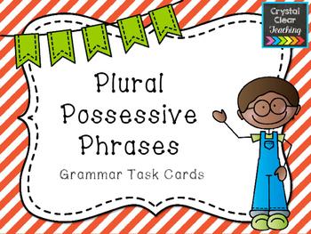 Plural Possessive Phrases Task Cards