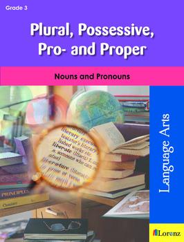 Plural, Possessive, Pro-, and Proper