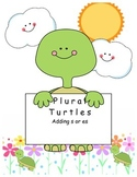 Plural Turtles - Add -s or -es
