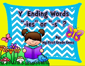Plural Words-Ending in Y-Change y to i/Add -es or Just -s- Spring Edition
