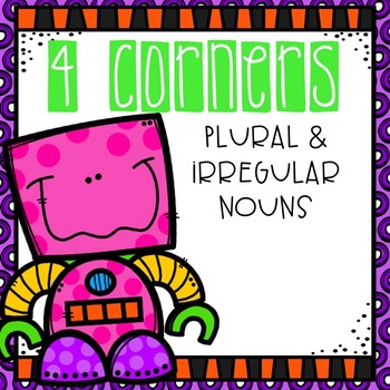 Plural and Irregular Nouns 4 Corners