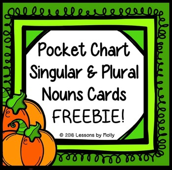 Plural And Singular Nouns Pocket Chart Cards By Lessons By