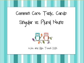 Plural and Singular Nouns - Speech and ELA task cards [CCSS]