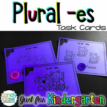 Kindergarten Plural -es Task Cards with Anchor Charts & Games