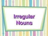 Plurals:  Irregular Noun PowerPoint