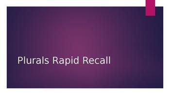 Plurals Rapid Recall PowerPoint