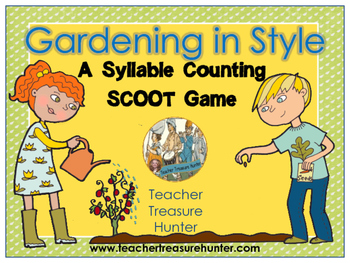 Syllables SCOOT Game Gardening in Style