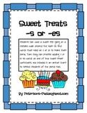 Plurals: Sweet Treats -s or -es