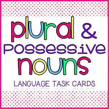 Plural & Possessive Nouns