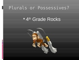 Plurals or Possessives