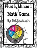 Plus 1 Minus 1 Spinner Math Game