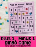 Plus 1 or Minus 1 Bingo: An Addition & Subtraction Fluency Game