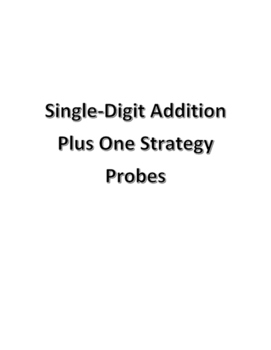 Plus One Addition Strategy Probes for RTI / MTSS