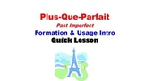 Plus-Que-Parfait (Pluperfect) Formation and Usage: French
