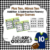 Plus Ten, Minus Ten Bingo:  Addition & Subtraction Fluency