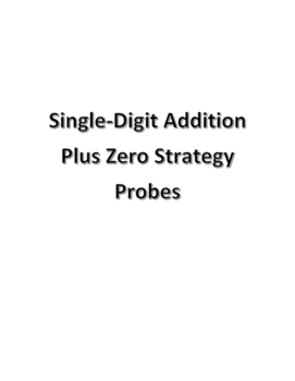 Plus Zero Addition Strategy Probes for RTI / MTSS