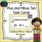 Plus and Minus Ten Task Cards: 1st Grade CC: Use place value to add and subtract