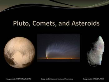 Pluto, Comets, and Asteroids