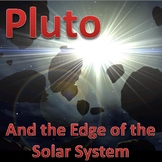 Pluto and the Edge of the Solar System